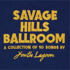 Youth Lagoon - Savage Hills Ballroom.jpg - 8.39 KB